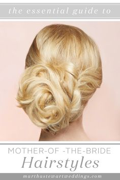 Mother of the Bride Hairstyle Ideas