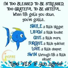 I'm Too Blessed To Be Stressed.....