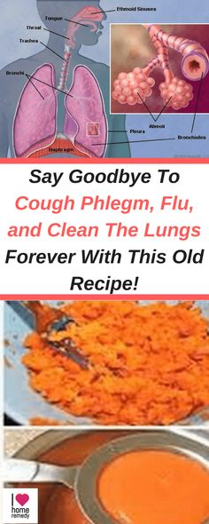 Say Goodbye To Cough Phlegm, Flu, and Clean The Lungs Forever With This Old Recipe!