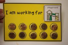 Positive Reinforcement System- token board with real coins. Great way to teach 10 pennies equals one dime, while encouraging good behavior.