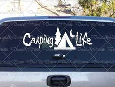 Camping Life Decal – Decal - Car Window Decal - Sticker – White
