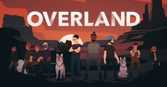 """finjico: """" Scenes from the new Overland trailer https://www.youtube.com/watch?v=5glQ5JvSx6c """" check out all the environments I made for the new trailer!"""