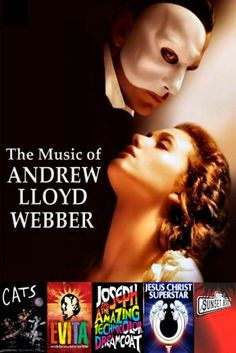 The Music of Andrew Lloyd Webber  In San Diego June 24-29, 2014  BroadwaySD.com