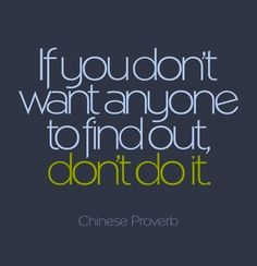 Chinese Proverb - great advice.