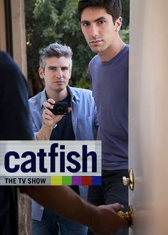 Catfish: The TV Show -