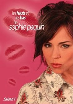 Nouveauté DVD - Les Hauts et les bas de Sophie Paquin
