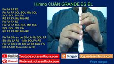 Himno CUAN GRANDE ES ÉL  Notas para Flauta Dulce Grande, Report Cards, Sweets, Furniture