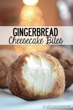 "Fun!  --> ""The perfect holiday freezer dessert. Gingerbread Cheesecake Bites Recipe"""