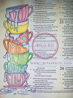 My cup overflows   Artsy Faith: Psalm 23   keeping faith   bible art journaling