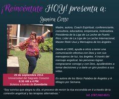 Conoce a Yanira Cotto el 20 de septiembre en la Universidad del Sagrado Corazón en ¡Reinvéntate HOY! Boletos disponibles en ===========>> http://reinventatehoy.eventbrite.com