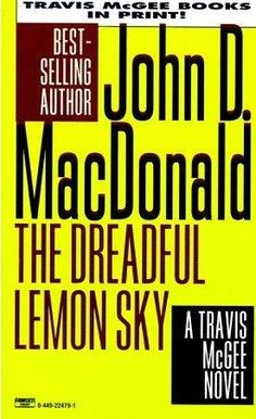 book cover of     The Dreadful Lemon Sky      (Travis McGee, book 16)    by    John D MacDonald