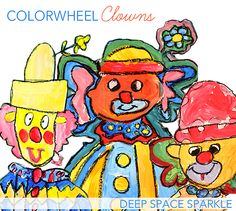 Happy Clowns: Mixing Primary, Secondary and Creating Tints by Deep Space Sparkle