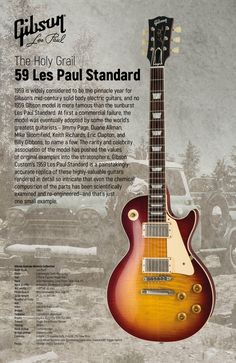 No specific Gibson model carries more intrigue and gravitas than the 1959 Les Paul Standard. While it became the most iconic guitar in history, it wasn't a successful model when it was released (under 650 were made). Guitar Art, Music Guitar, Guitar Chords, Cool Guitar, Gibson Guitars, Fender Guitars, 1959 Gibson Les Paul, Rock Poster, Gibson Custom Shop