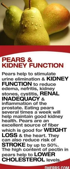 Pears help with kidney function. #vitamin