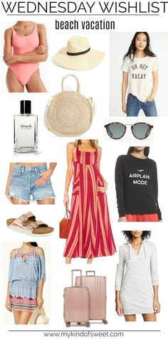 Wednesday Wishlist: Beach Vacation | what to take on a beach vacation | vacation style | what to pack | beach trip | outfit ideas #style #fashion