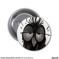Funny Sleepy Kid's Owl Art 2 Inch Round Button from #StrangeStore