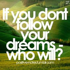 Follow your dreams! I'm off to do the same, so long for now Pinterest! <3