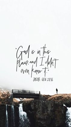 Surely the Lord is in this place, and I didn't even know it! Genesis: Lord, I will trust in You. Bible Verses Quotes, Bible Scriptures, Faith Quotes, Christian Life, Christian Quotes, Bible Promises, In Christ Alone, Word Of God, Cool Words
