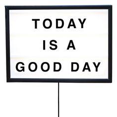 Today Is A Good Day lightbox från Bxxlght. En designprodukt, ett konstverk och samtidigt en lam...