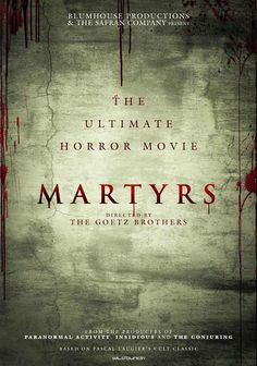Check out information for upcoming horror movie Martyrs http://www.besthorrormovielist.com/horror-movie-news/martyrs/   ‪#‎horrormovies‬ ‪#psychological ‪#‎upcominghorrormovies‬ ‪#‎thebesthorrormovielist‬ ‪#‎horrormovienews‬ #disturbing