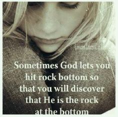 God is always with you even in your darkest hour.