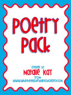 What the Teacher Wants!: Poetry Pack {mini-giveaway!}