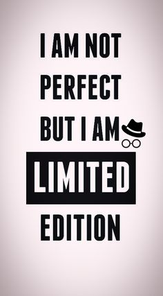 I'm not perfect but I'm limited edition Mood Wallpaper, Wallpaper Ideas, Wallpaper Quotes, Iphone Wallpaper, Engineering Girls, Savage Quotes, Aesthetic Stickers, Good Vibes, Shirt Ideas
