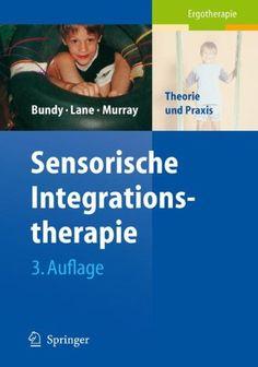 Sensorische Integrationstherapie: Theorie und Praxis (German Edition)