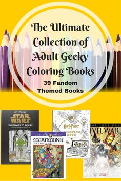 39 fandom inspired coloring books. || Adult geeky coloring books || Star Wars, Harry Potter, Doctor Who, Marvel comics, steampunk, Lord of the Rings, Sherlock, Game of Thrones, Supernatural, Pokemon, zombies, anime & many more!