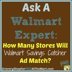 How Many Stores Will Walmart Savings Catcher Ad Match? http://www.groceryshopforfreeatthemart.com/ask-a-walmart-expert-how-many-stores-will-walmart-savings-catcher-ad-match/