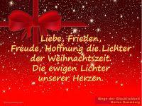 Liebe, Frieden,  Freude, Hoffnung die Lichter  der Weihnachtszeit. Die ewigen Lichter  unserer Herzen. Weihnachten Frieden Hoffnung Liebe Zitat Grüße Marion Dammberg