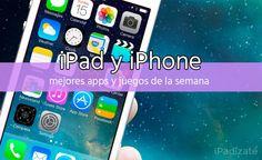 Mejores Apps y Juegos para iPhone y iPad de la Semana (8 Septiembre 2014)
