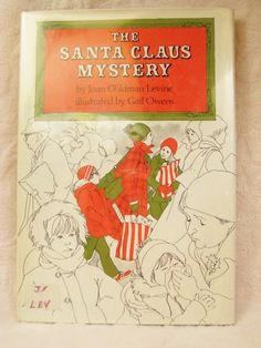 Childrens Christmas Holiday Book, Santa Claus Mystery Levine Owens