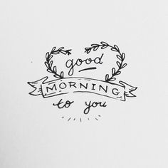 good morning to you!