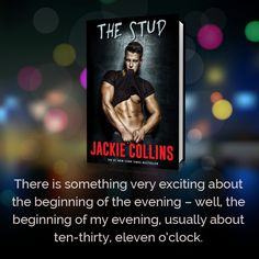The Stud by Jackie Collins London, 1969. The hottest, hippest, wildest domain of hedonists and pleasure-seekers, where swingers swarm the clubs and discos in a high-stakes quest to live for the moment. At the center of this decadent scene, one man plays all the angles, never missing a chance to score with the beautiful women who desire him — and walks the line between ecstasy and overload. Now the woman he wants the most knows his number — and may just call his bluff.