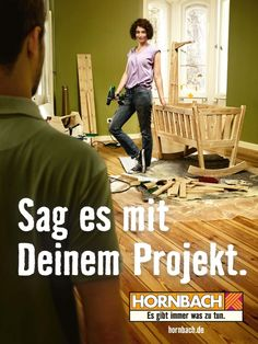 """Hornbach - """"Sag es mit deinem Projekt"""", Heimat"""