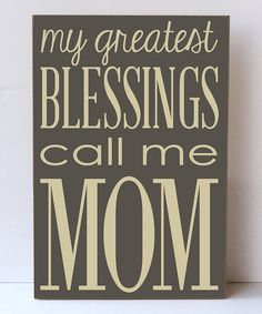 Another great find on #zulily! Dark Sparrow & Cream 'Greatest Blessings' Wall Sign by Vinyl Crafts #zulilyfinds