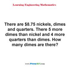 Solution: How many dimes are there? Practice Exam, How Many, Multiple Choice, Algebra, Mathematics, Read More, This Or That Questions, Learning, Math
