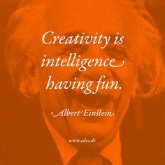 #Creativity is #intelligence having fun. #AlbertEinstein #idco www.idco.de