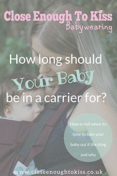 84b49fc6ca0 How Long Should Your Baby Be In A Sling For