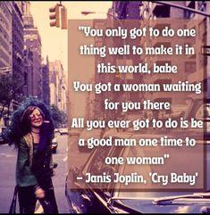 Happy Hippie, Janis Joplin, One Time, Cry Baby, A Good Man, Crying, Memes, Club, Meme