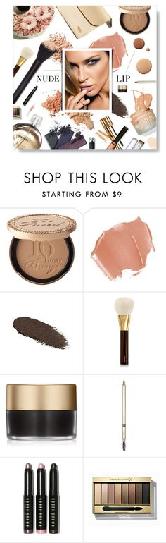 """""""Nude Lip"""" by jleigh329 ❤ liked on Polyvore featuring beauty, Too Faced Cosmetics, L'Oréal Paris, Lancôme, Lumière, Tom Ford, Max Factor, Stila, Laura Mercier and Chanel"""