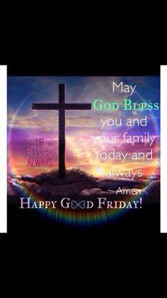 God bless, Good Friday, urblessedalways