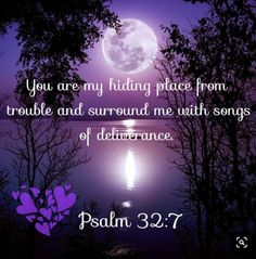 Psalm KJV ~ Thou art my hiding place; thou shalt preserve me from trouble; thou shalt compass me about with songs of deliverance. Biblical Quotes, Bible Verses Quotes, Faith Quotes, Spiritual Quotes, Devotional Quotes, Party Mottos, Soli Deo Gloria, Prayer Scriptures, Favorite Bible Verses