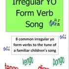 Irregular Yo Form Verb Song - Students will easily remember the irregular yo forms of 8 common verbs by learning this simple, catchy song.  The yo ...