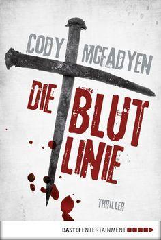 Matthias S. #CybookReads Die Blutlinie, Cody McFadyen #FridayReads