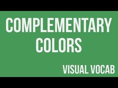 Complementary Colors defined - From Goodbye-Art Academy - YouTube www.SuncoastArtAcademy.com.