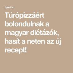 Túrópizzáért bolondulnak a magyar diétázók, hasít a neten az új recept!