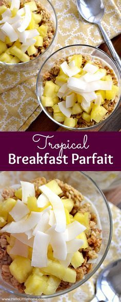 Tropical Breakfast Parfait ... wake up to this delicious morning treat! This easy layered yogurt parfait recipe features orange juice-flavored Greek Yogurt, fresh pineapple, crunchy granola, and sweet coconut chips for a delicious breakfast recipe you won't be able to resist! | Hello Little Home