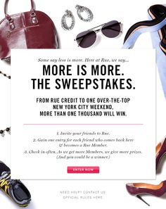 I just entered @Rue La La's More is More. The Sweepstakes. Enter for your chance to win a NYC weekend, too. #MoreIsMore